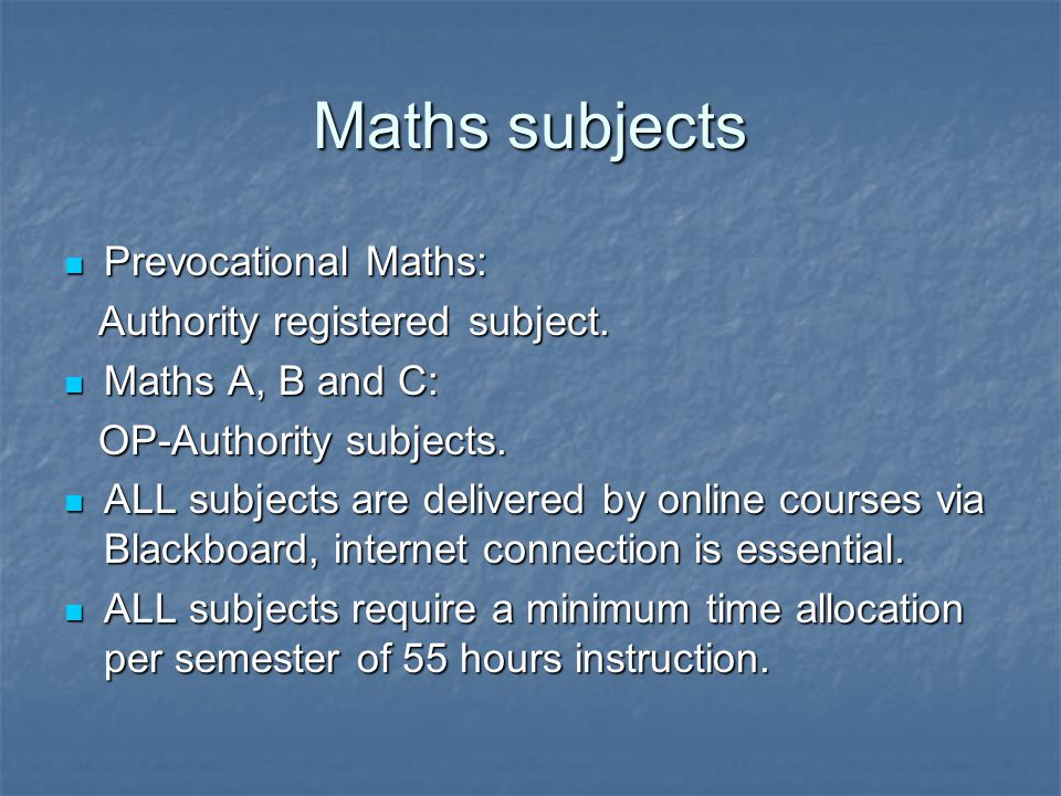 Maths subjects Prevocational Maths: Prevocational Maths: Authority registered subject.