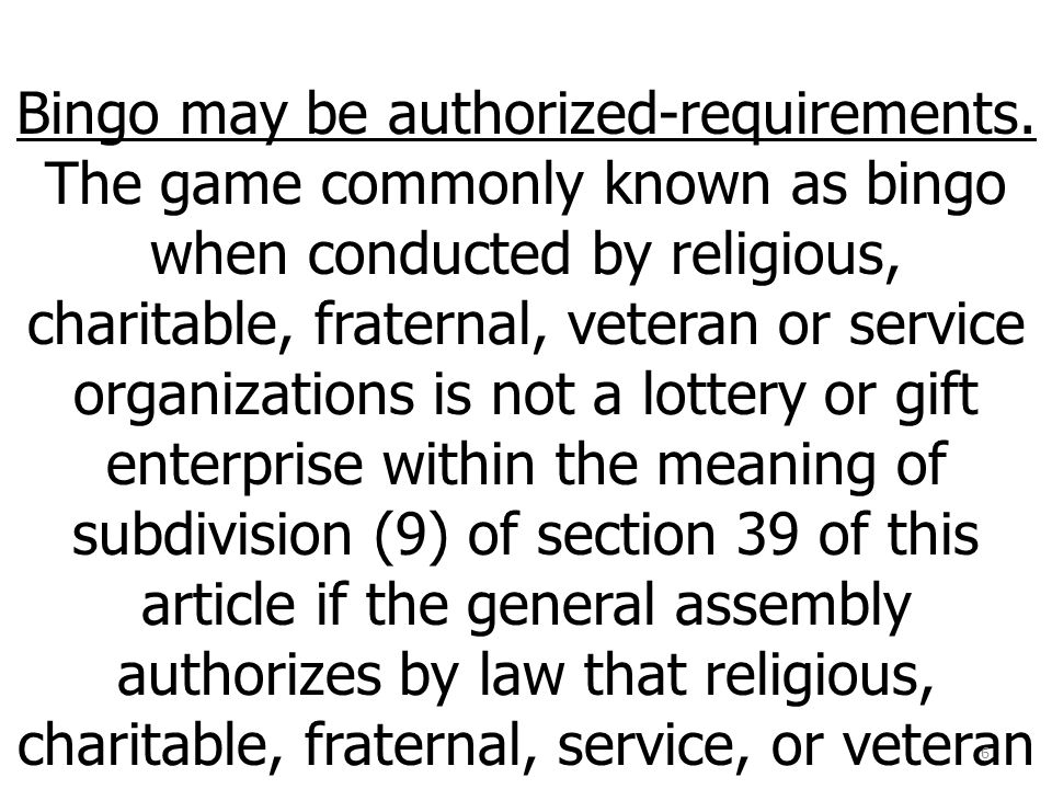Bingo may be authorized-requirements.