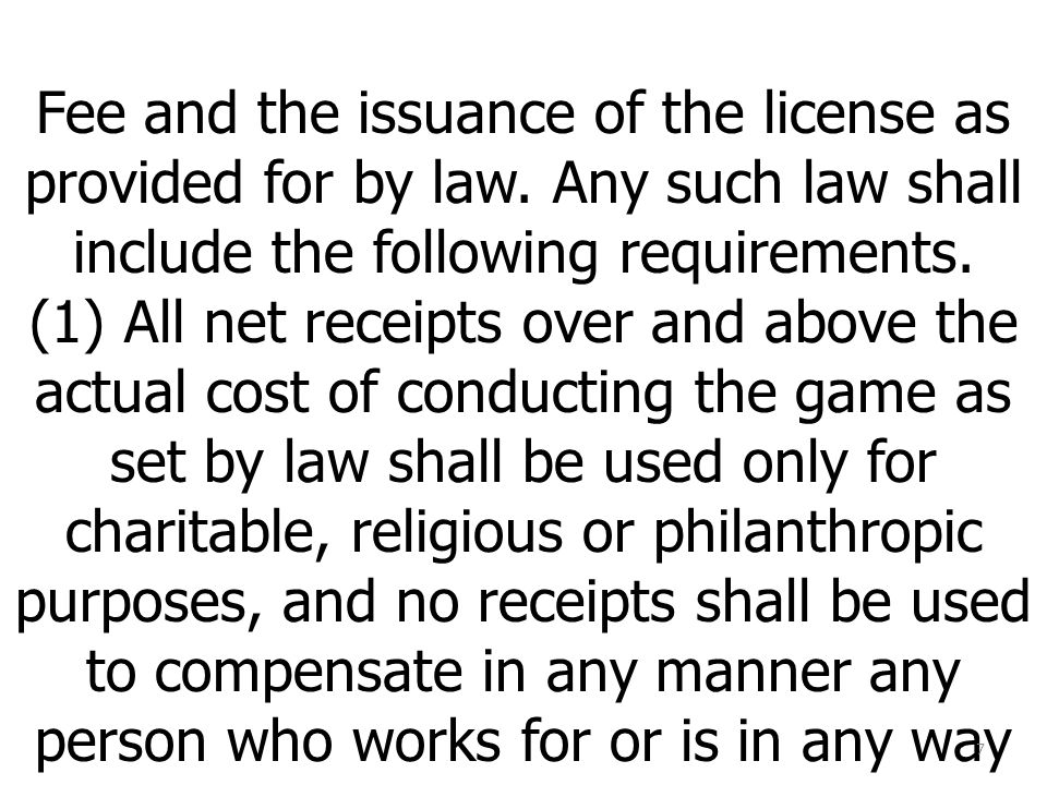 Fee and the issuance of the license as provided for by law.