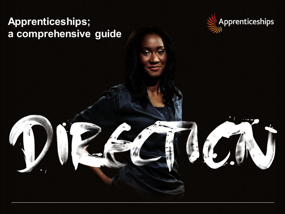 Apprenticeships; a comprehensive guide