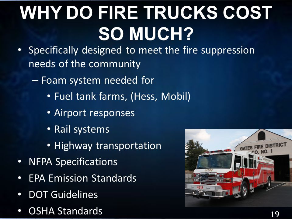 WHY DO FIRE TRUCKS COST SO MUCH.