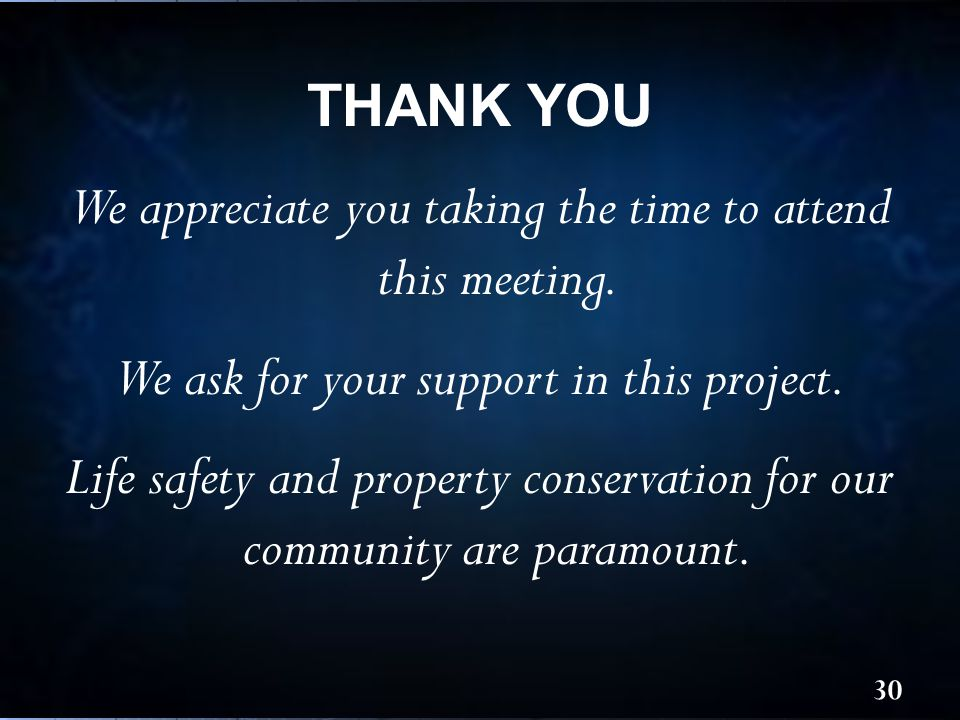 We appreciate you taking the time to attend this meeting.
