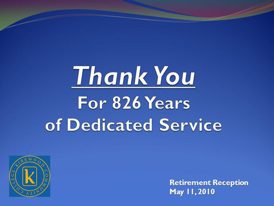 Retirement Reception May 11, 2010