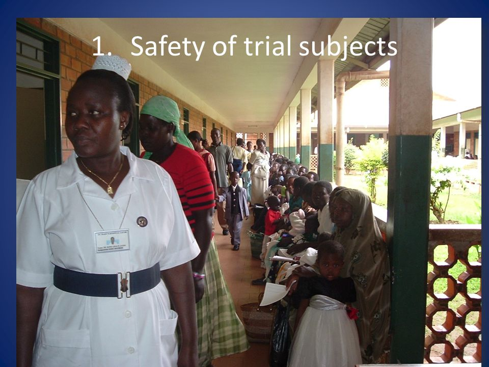 1.Safety of trial subjects