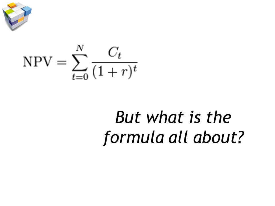 But what is the formula all about