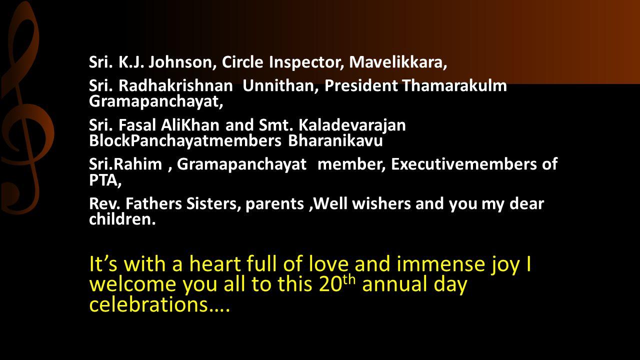 Sri. K.J. Johnson, Circle Inspector, Mavelikkara, Sri. Radhakrishnan Unnithan, President Thamarakulm Gramapanchayat, Sri. Fasal AliKhan and Smt. Kalad