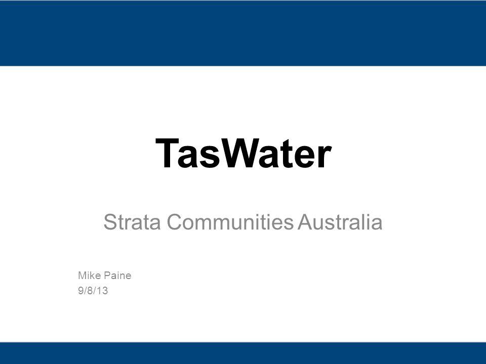 TasWater Strata Communities Australia Mike Paine 9/8/13