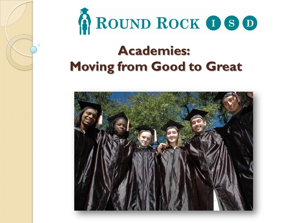 Academies: Moving from Good to Great