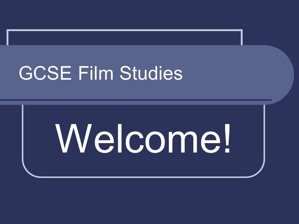 GCSE Film Studies Welcome!