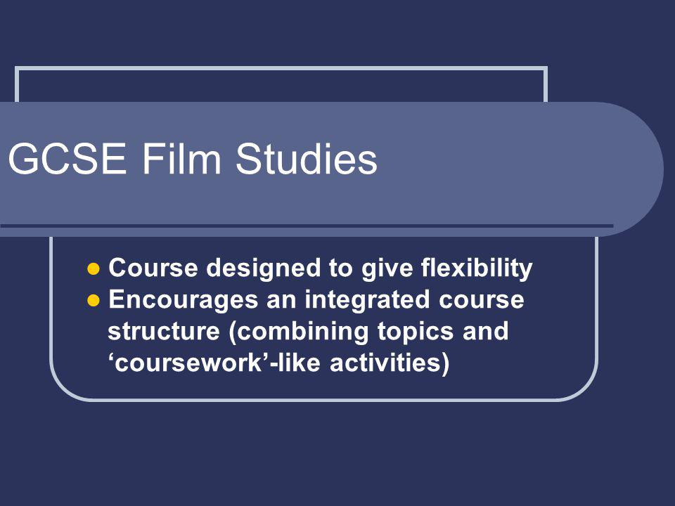 Rationale Aim to: build on student experience introduce students to broad range of film (some perhaps less familiar) encourage students to gain some appreciation of industry and audience context to films gain some understanding of how films shape peoples views