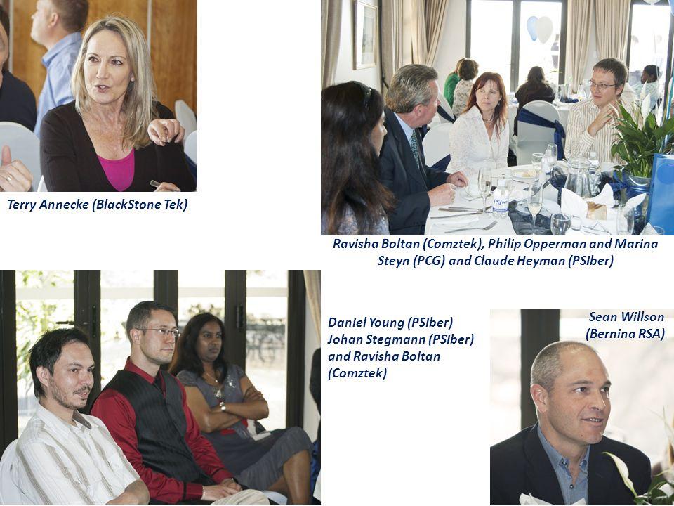 Ravisha Boltan (Comztek), Philip Opperman and Marina Steyn (PCG) and Claude Heyman (PSIber) Terry Annecke (BlackStone Tek) Sean Willson (Bernina RSA)