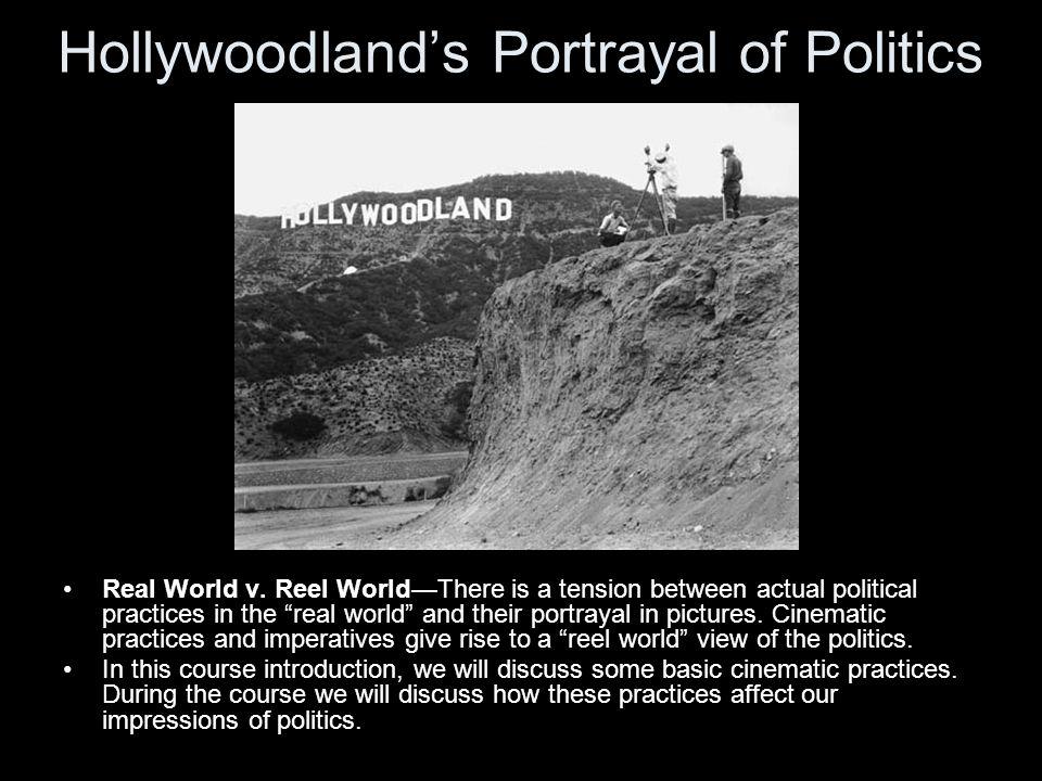 Hollywoodlands Portrayal of Politics Real World v.