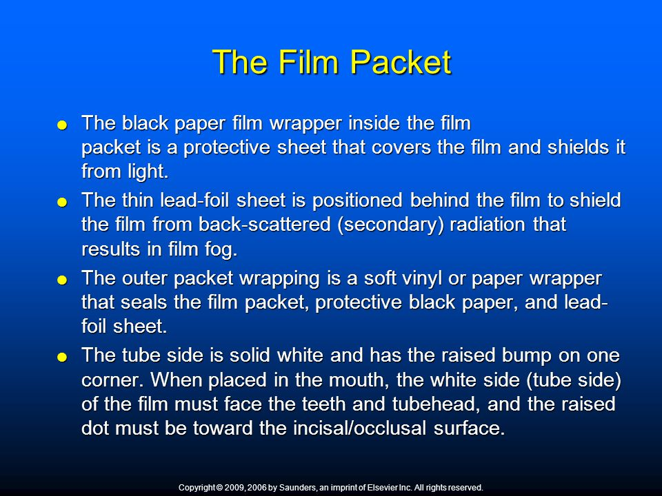 The Film Packet The black paper film wrapper inside the film packet is a protective sheet that covers the film and shields it from light. The black pa