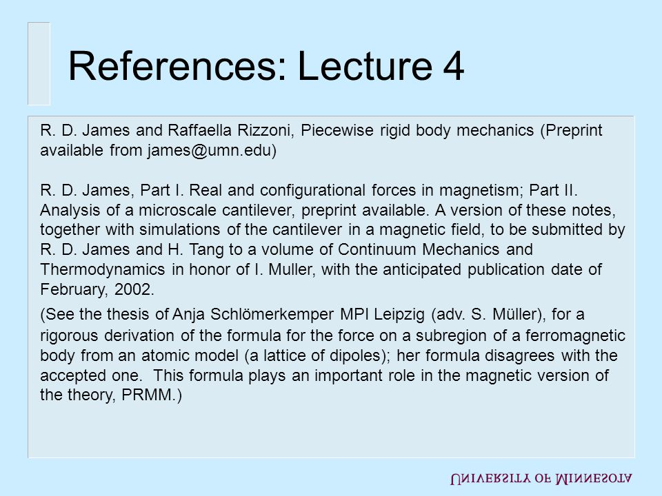 References: Lecture 4 R. D.