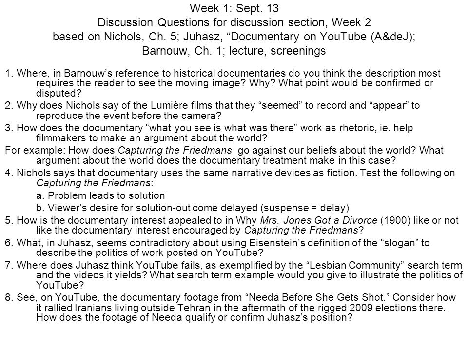 Week 1: Sept.13 Discussion Questions for discussion section, Week 2 based on Nichols, Ch.