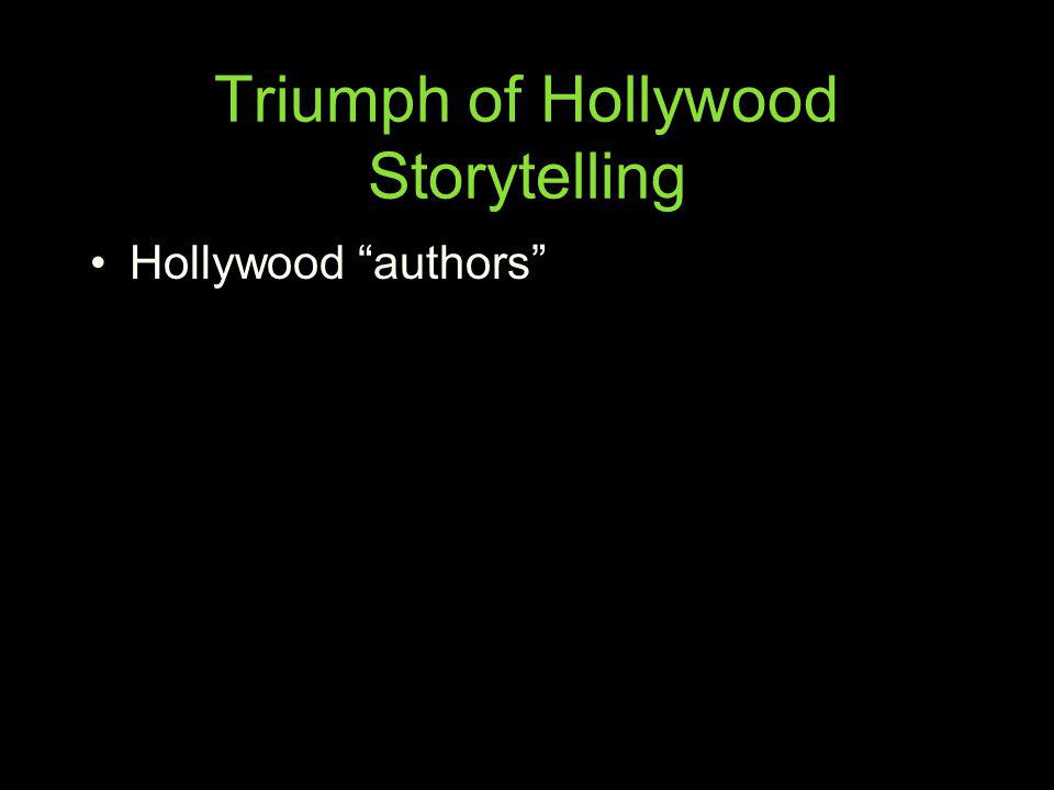 Triumph of Hollywood Storytelling Hollywood authors