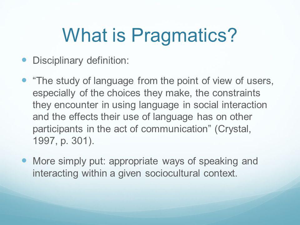 What is Pragmatics.