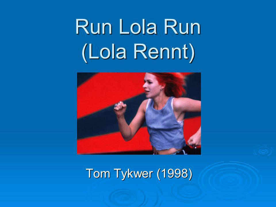 Run Lola Run (Lola Rennt) Tom Tykwer (1998)