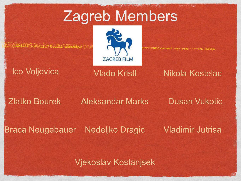 Zagreb Members Dusan Vukotic Nikola Kostelac Vjekoslav Kostanjsek Braca Neugebauer Ico Voljevica Vlado Kristl Aleksandar MarksZlatko Bourek Vladimir J