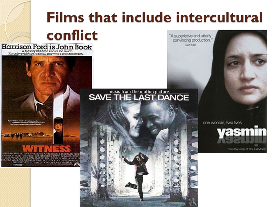 Films that include intercultural conflict