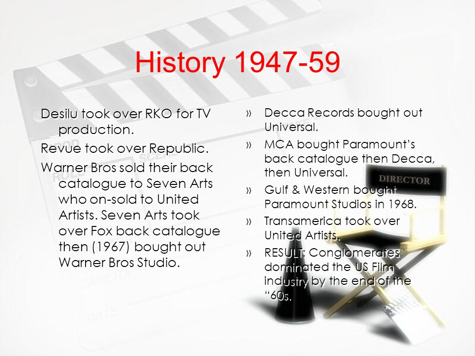 History 1947-59 Desilu took over RKO for TV production. Revue took over Republic. Warner Bros sold their back catalogue to Seven Arts who on-sold to U