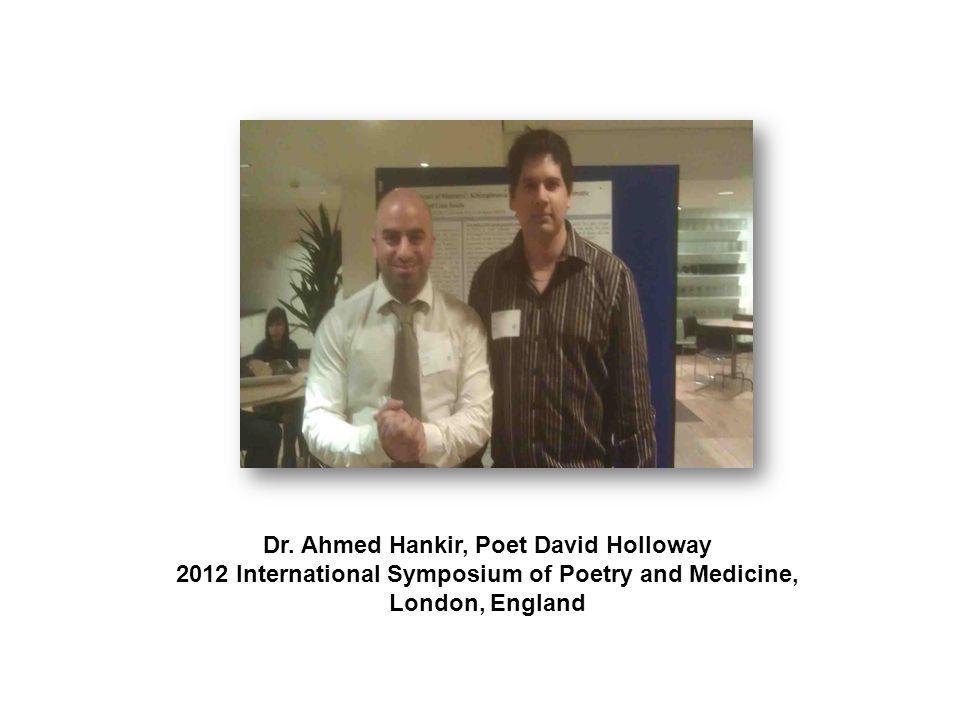 Dr. Ahmed Hankir, Poet David Holloway 2012 International Symposium of Poetry and Medicine, London, England