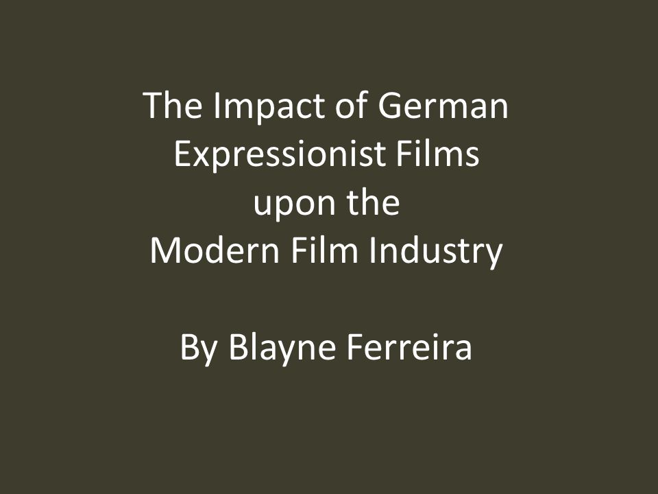 Other Expressionist Influence In addition to the direct influence of emigrated German filmmakers, filmmakers in other countries were impressed with expressionist style and techniques.
