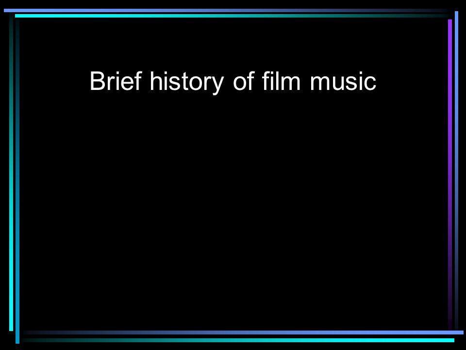 Brief history of film music