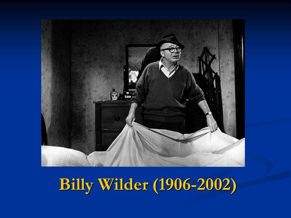 Billy Wilder (1906-2002)