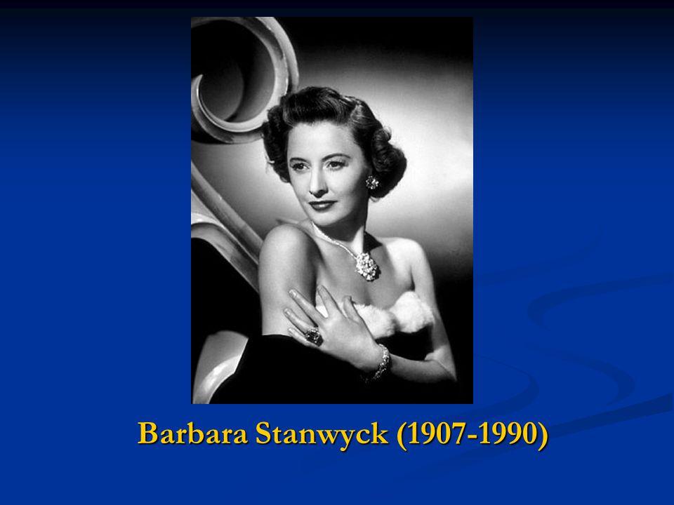 Barbara Stanwyck (1907-1990)