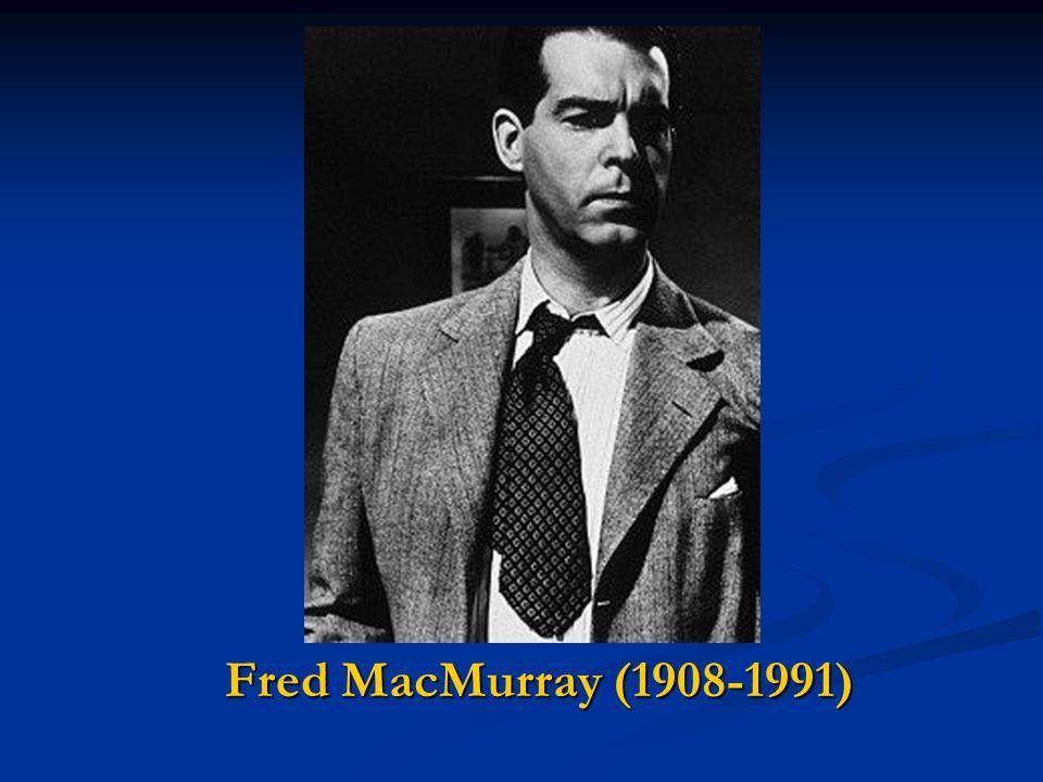 Fred MacMurray (1908-1991)
