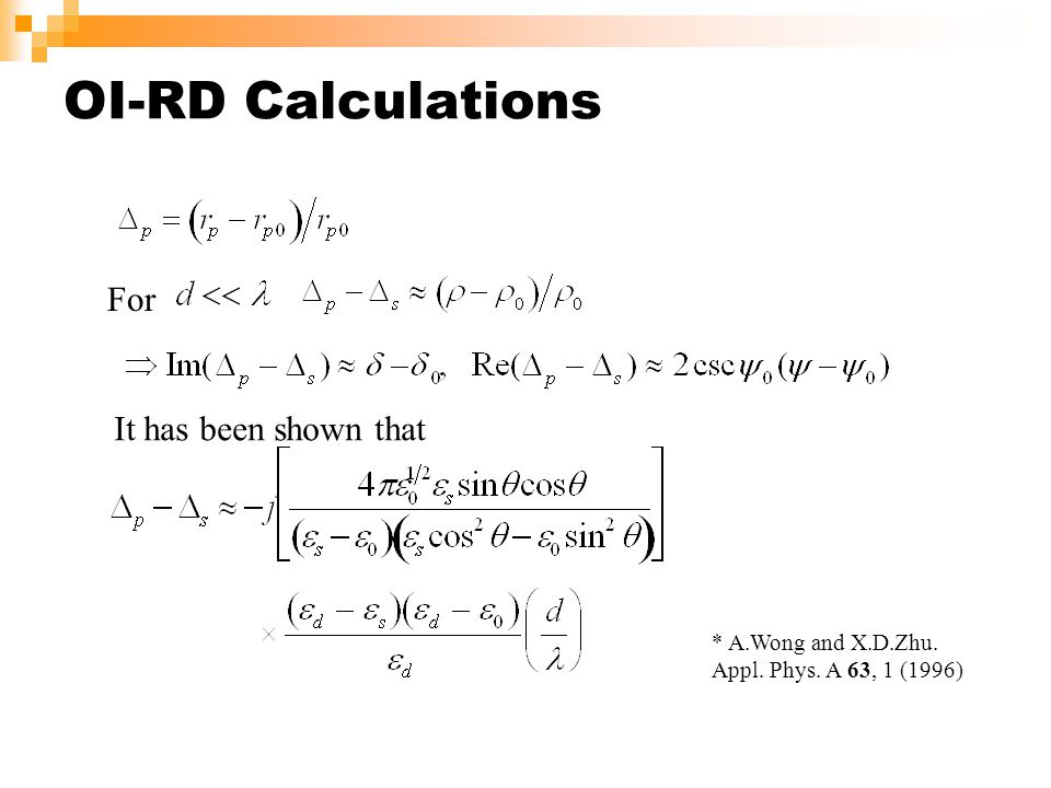 OI-RD Calculations For It has been shown that * A.Wong and X.D.Zhu. Appl. Phys. A 63, 1 (1996)
