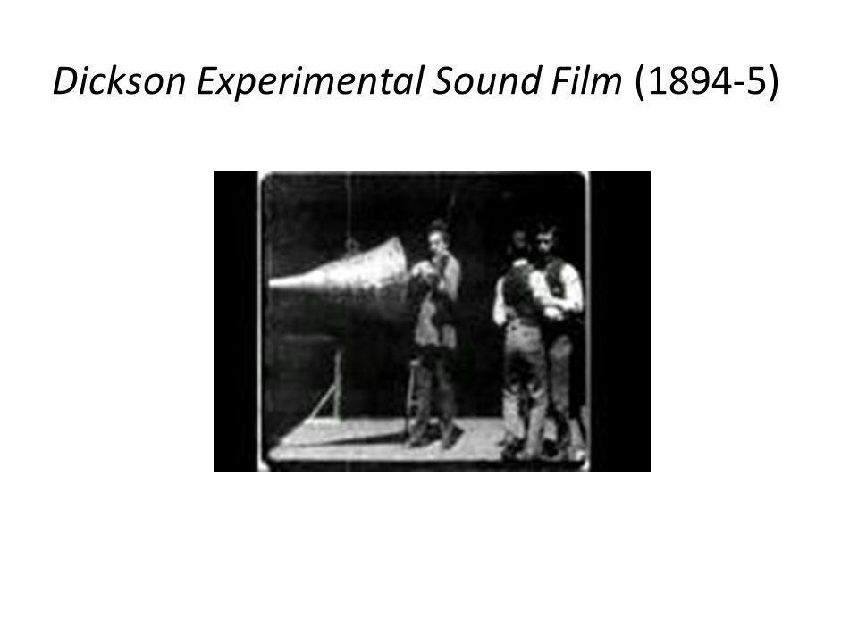 Dickson Experimental Sound Film (1894-5)