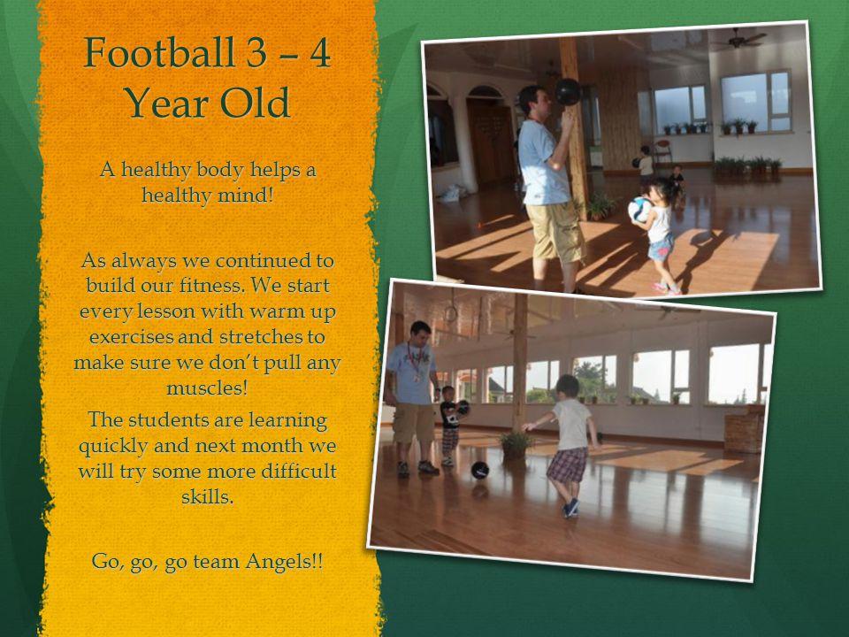 4 – 5 year old Football Class October Afterschool Program By: Teacher Simon