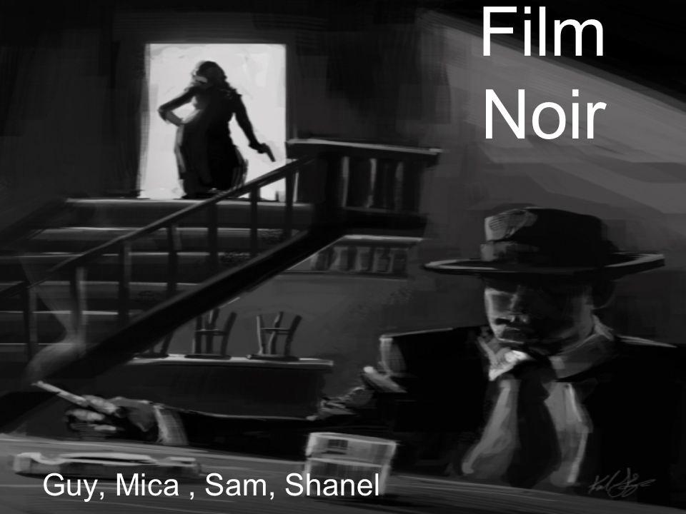 Film Noir Guy, Mica, Sam, Shanel