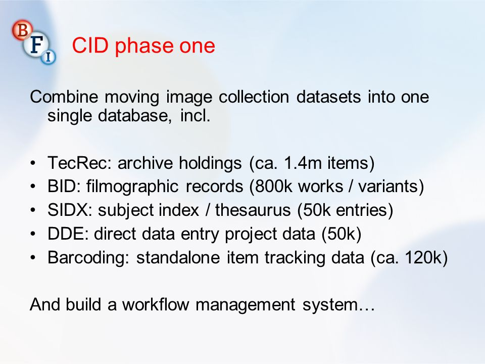 CID phase one Combine moving image collection datasets into one single database, incl.