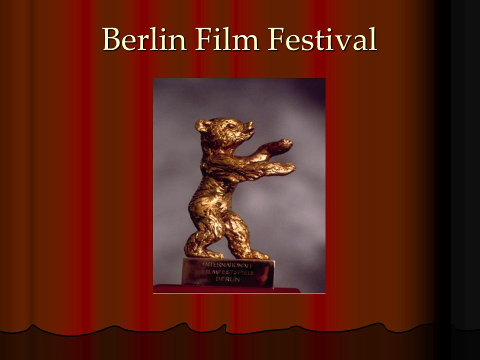 Introduction to Berlin Film Festival One of the A festivals in Europe.
