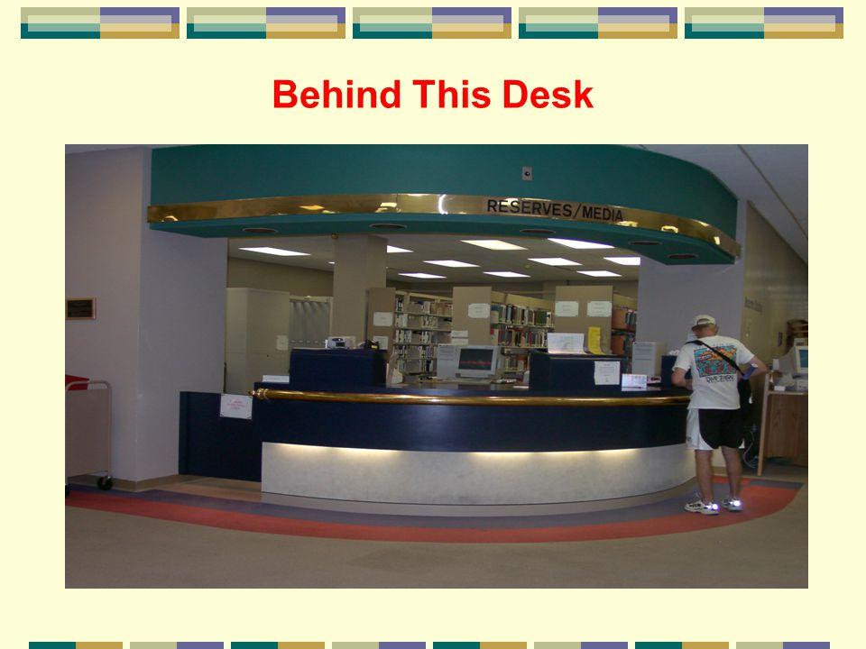 Behind This Desk