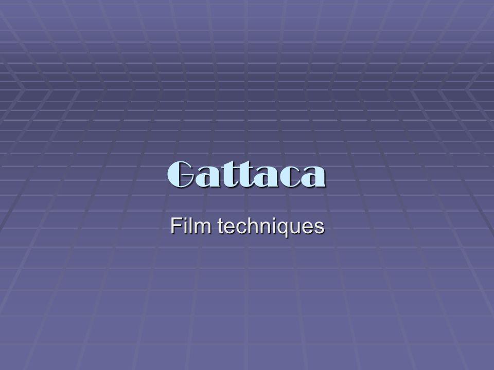Gattaca Film techniques