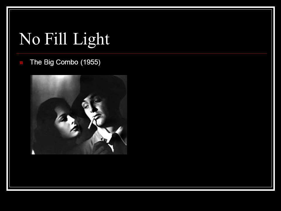 No Fill Light The Big Combo (1955)