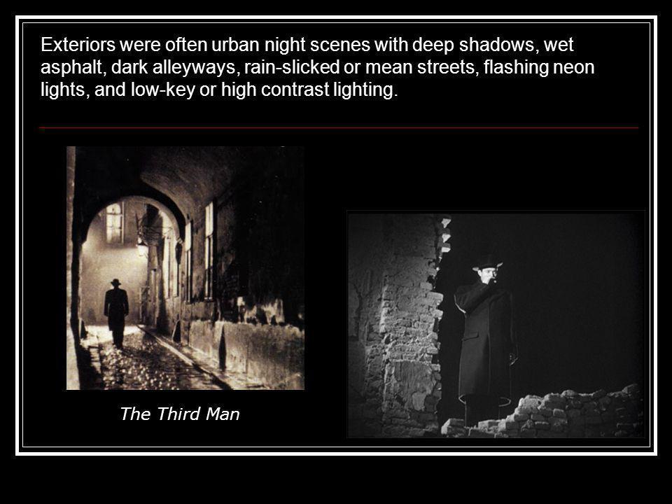 Exteriors were often urban night scenes with deep shadows, wet asphalt, dark alleyways, rain-slicked or mean streets, flashing neon lights, and low-key or high contrast lighting.