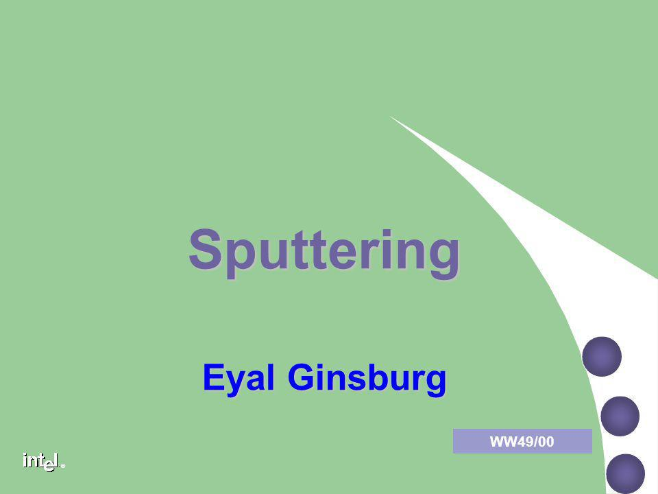 ® Sputtering Collimated sput.(Cont.