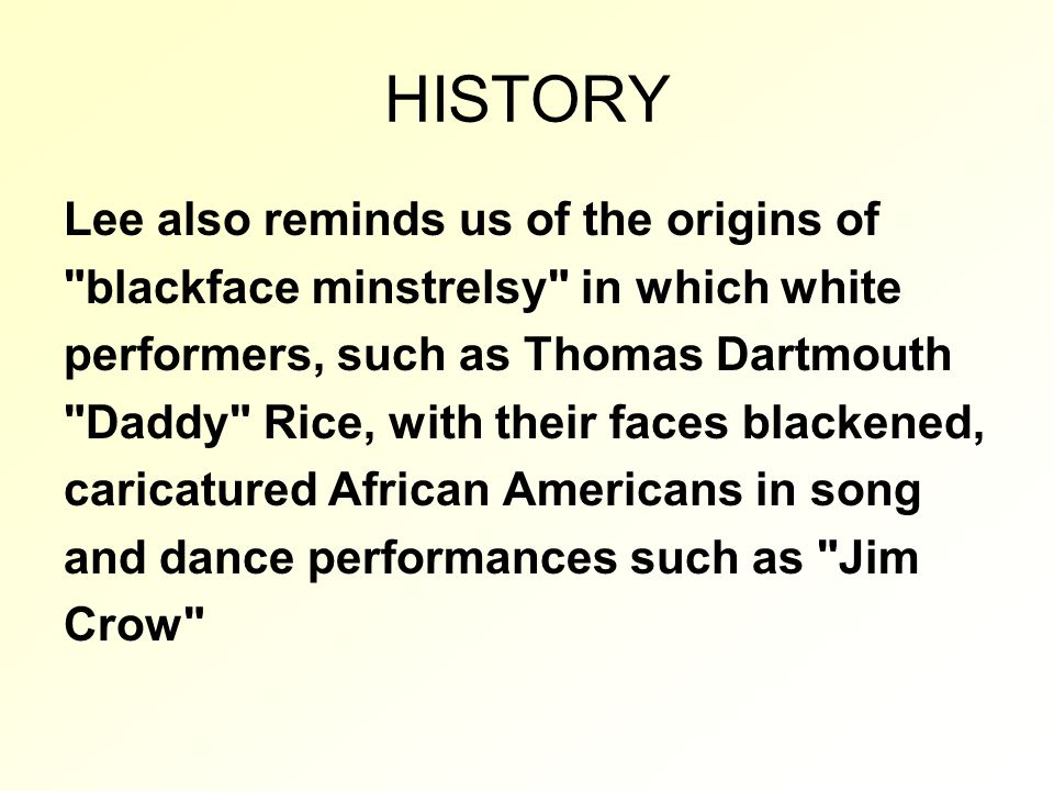 HISTORY Lee also reminds us of the origins of