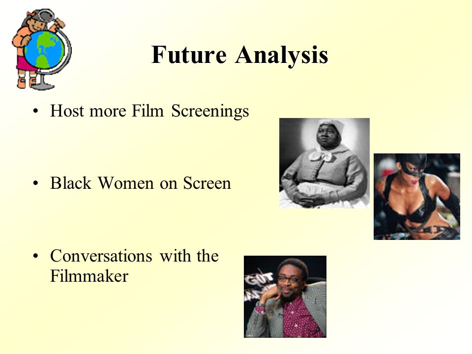Future Analysis Host more Film Screenings Black Women on Screen Conversations with the Filmmaker