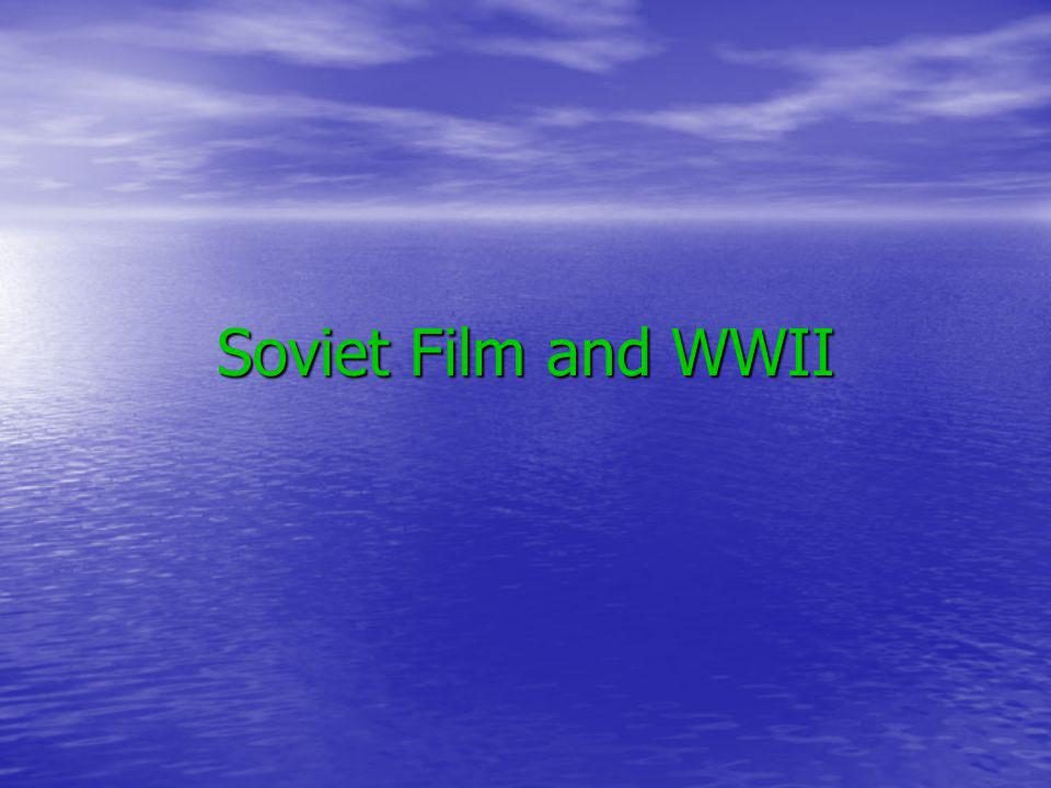 Soviet Film and WWII