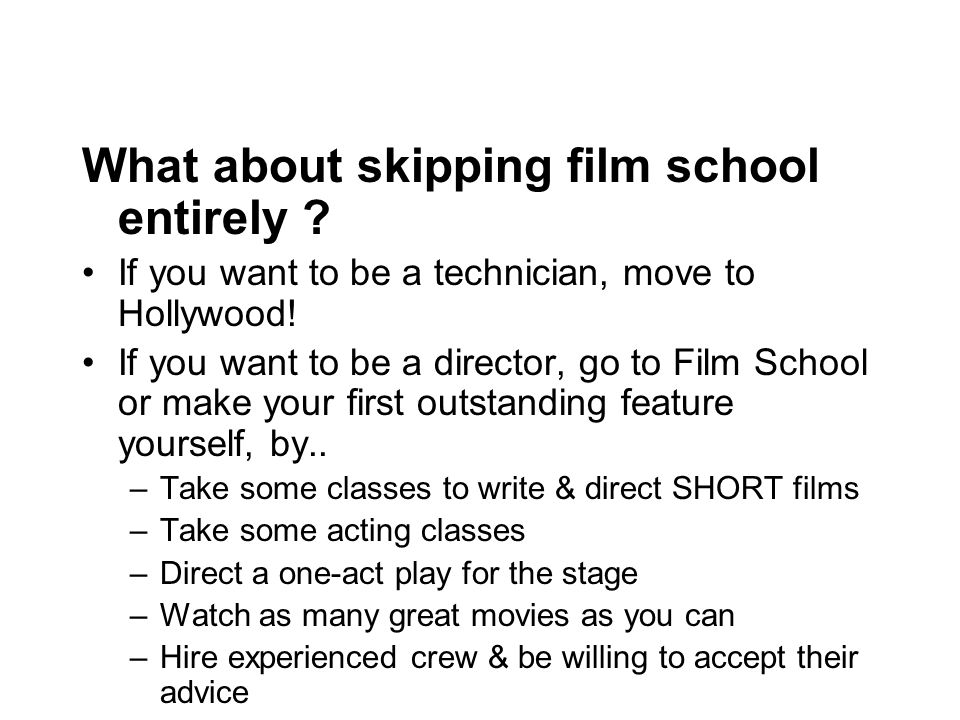 What about skipping film school entirely . If you want to be a technician, move to Hollywood.