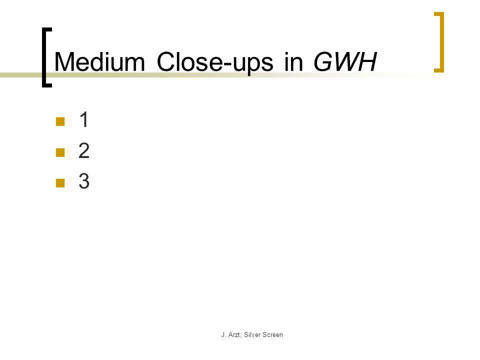 J. Arzt, Silver Screen Medium Close-ups in GWH 1 2 3