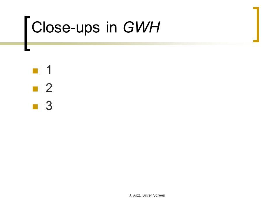 J. Arzt, Silver Screen Close-ups in GWH 1 2 3