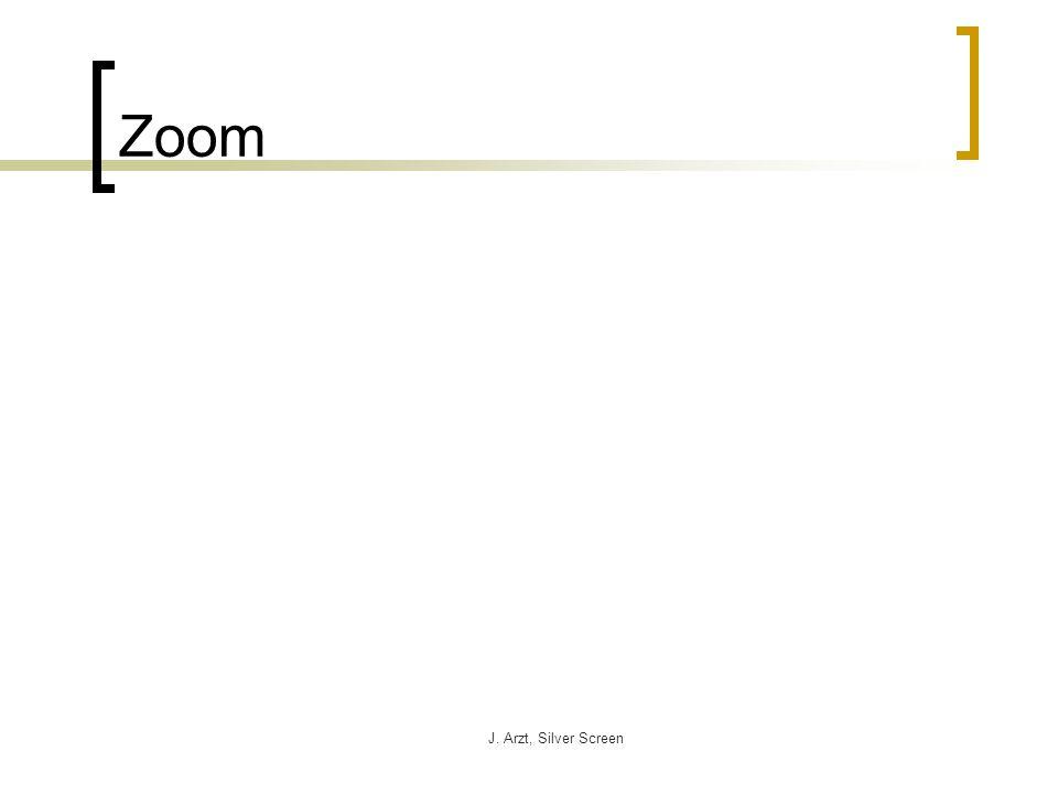 J. Arzt, Silver Screen Zoom