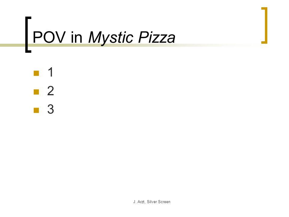 J. Arzt, Silver Screen POV in Mystic Pizza 1 2 3